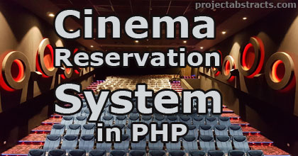 Cinema Reservation System in PHP (Computer Project