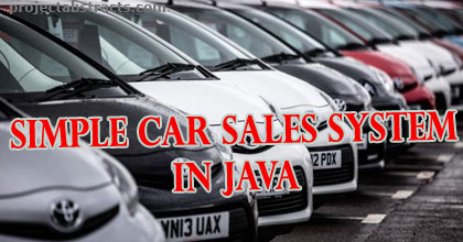 Simple Car Sales System in JAVA (Computer Project