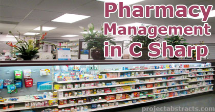 Pharmacy Management System in C Sharp (Computer Project