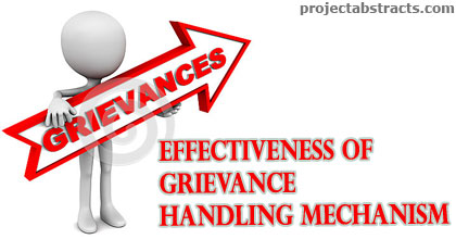 A Study on Effectiveness of Grievance Handling Mechanism (MBA