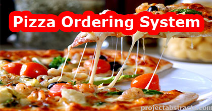 Pizza Ordering System in  Net (Computer Project