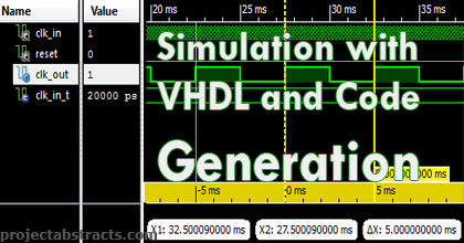 Simulation with VHDL and Code Generation (Electronics Project