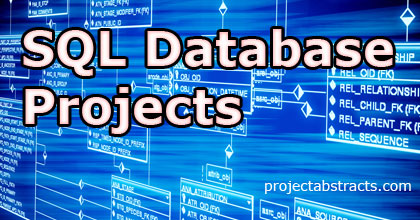 SQL Database Projects – Free Downloads with Source Code and